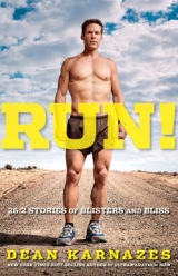 6 favourite quotes from Run! by Dean Karnazes